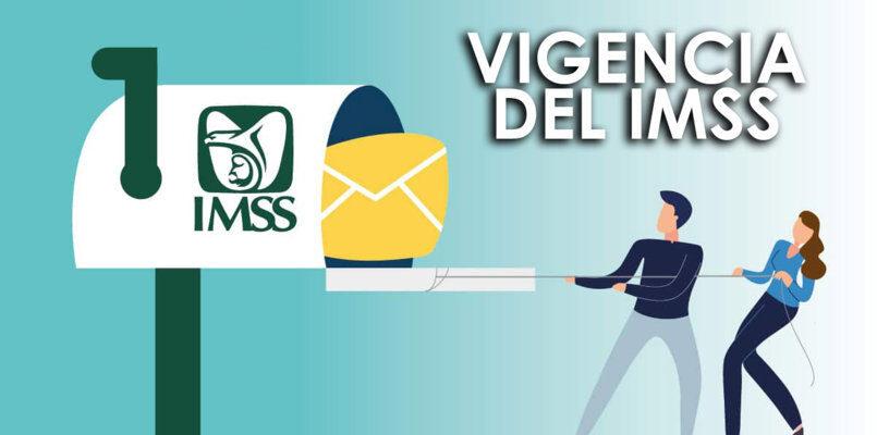 Vigencia del IMSS